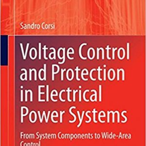 Voltage Control and Protection in Electrical Power Systems